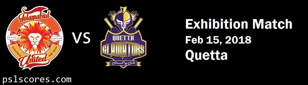 ISB vs QUETTA Exhibition Match PSL 2018