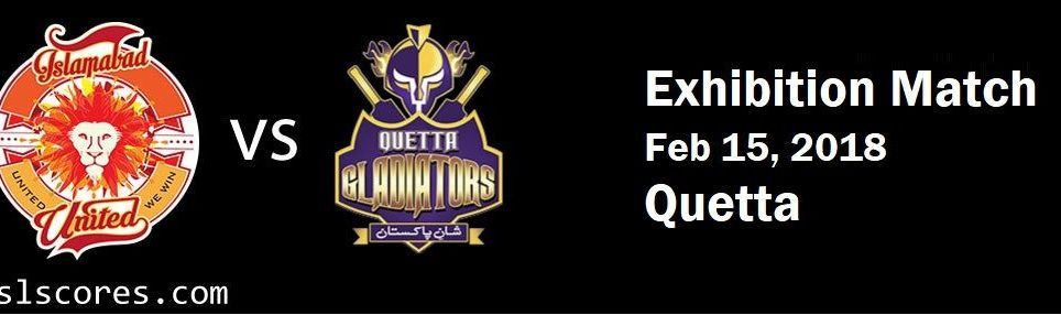 ISB vs QUETTA Exhibition Match PSL 2018